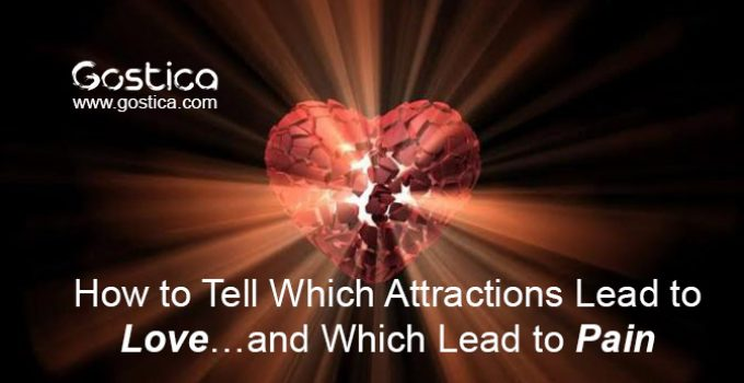 How-to-Tell-Which-Attractions-Lead-to-Love…and-Which-Lead-to-Pain.jpg