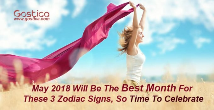 May-2018-Will-Be-The-Best-Month-For-These-3-Zodiac-Signs-So-Time-To-Celebrate.jpg