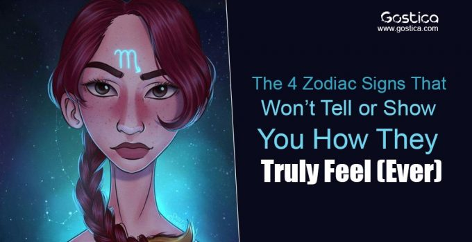 The-4-Zodiac-Signs-That-Won't-Tell-or-Show-You-How-They-Truly-Feel-Ever.jpg