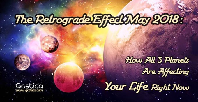 The-Retrograde-Effect-May-2018-How-All-3-Planets-Are-Affecting-Your-Life-Right-Now.jpg
