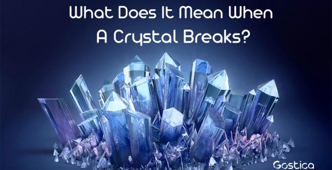 What-Does-It-Mean-When-A-Crystal-Breaks.jpg