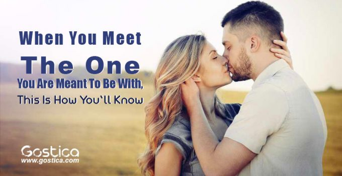 When-You-Meet-The-One-You-Are-Meant-To-Be-With-This-Is-How-You'll-Know-1.jpg