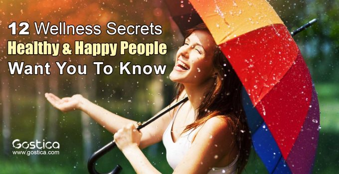 12-Wellness-Secrets-Healthy-Happy-People-Want-You-To-Know.jpg