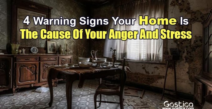 4-Warning-Signs-Your-Home-Is-The-Cause-Of-Your-Anger-And-Stress.jpg