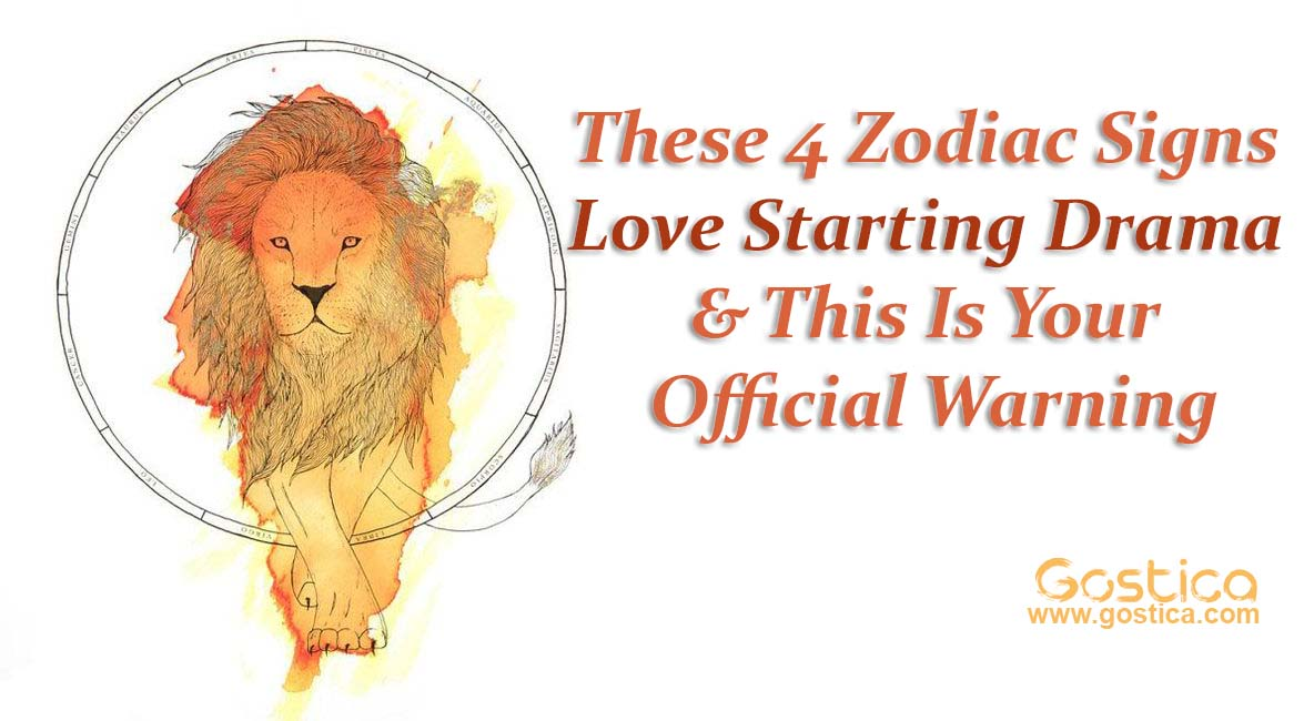 These-4-Zodiac-Signs-Love-Starting-Drama-This-Is-Your-Official-Warning.jpg