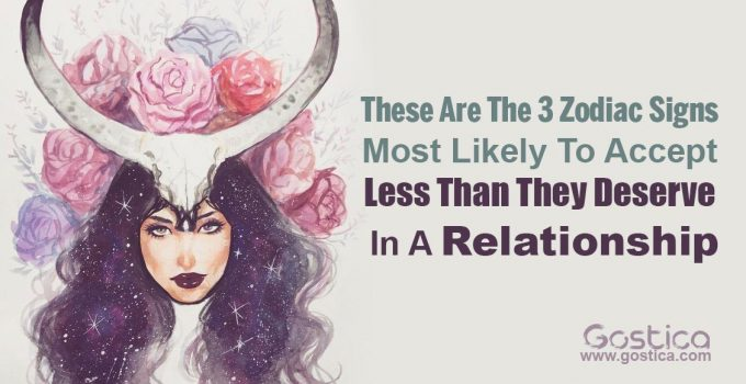 These-Are-The-3-Zodiac-Signs-Most-Likely-To-Accept-Less-Than-They-Deserve-In-A-Relationship.jpg