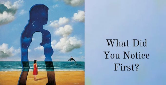 What-You-Notice-First-Reveals-How-You-See-Your-Inner-Self.jpg