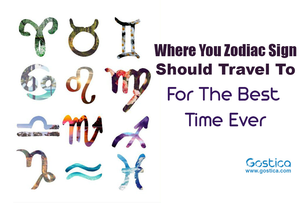 Where-You-Zodiac-Sign-Should-Travel-To-For-The-Best-Time-Ever.jpg