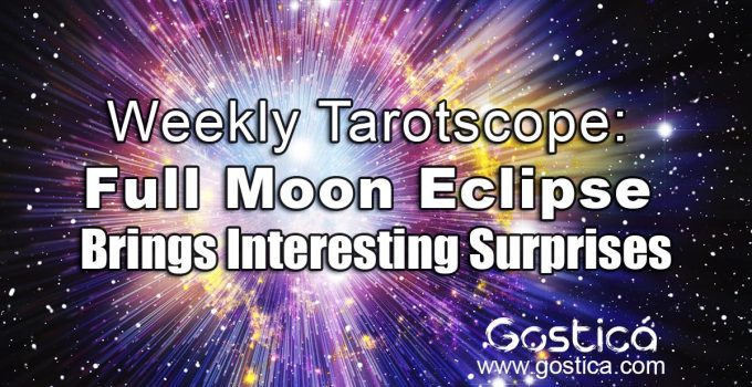 Weekly-Tarotscope-Full-Moon-Eclipse-Brings-Interesting-Surprises.jpg