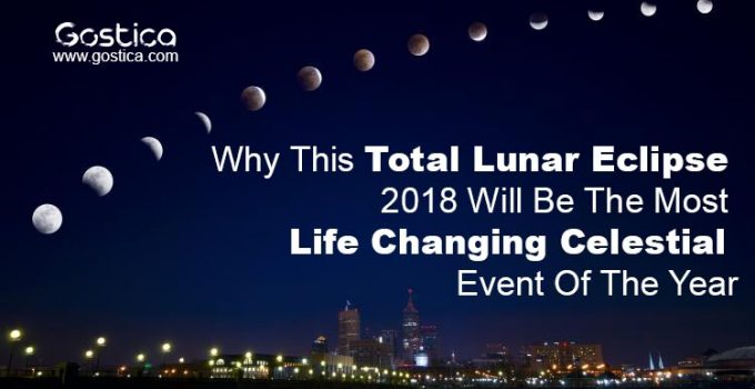 Why-This-Total-Lunar-Eclipse-2018-Will-Be-The-Most-Life-Changing-Celestial-Event-Of-The-Year.jpg