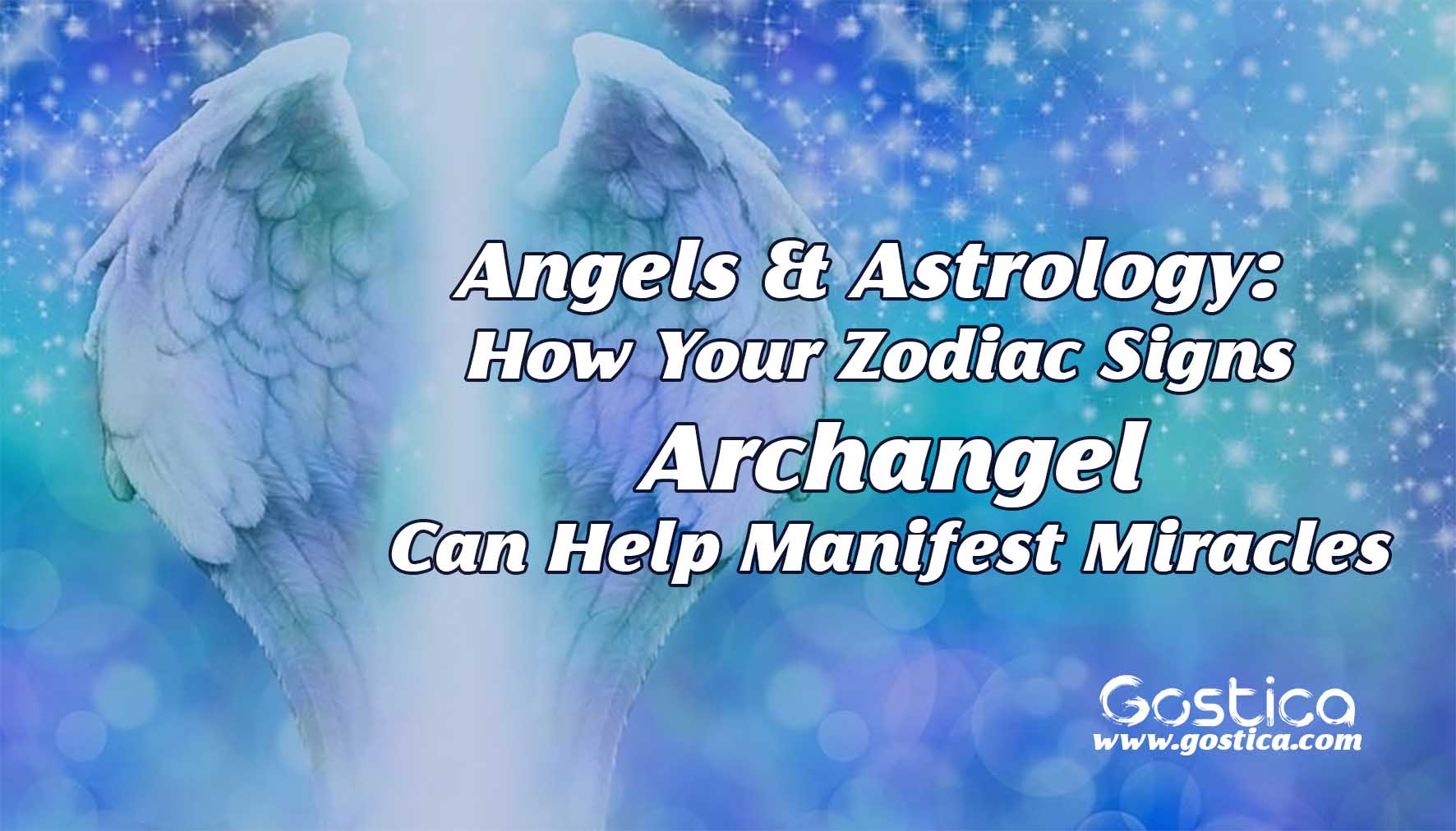 Angels-Astrology-How-Your-Zodiac-Signs-Archangel-Can-Help-Manifest-Miracles.jpg