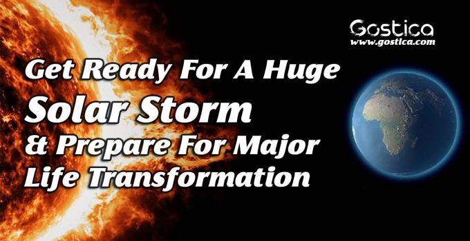 Get-Ready-For-A-Huge-Solar-Storm-Prepare-For-Major-Life-Transformation.jpg