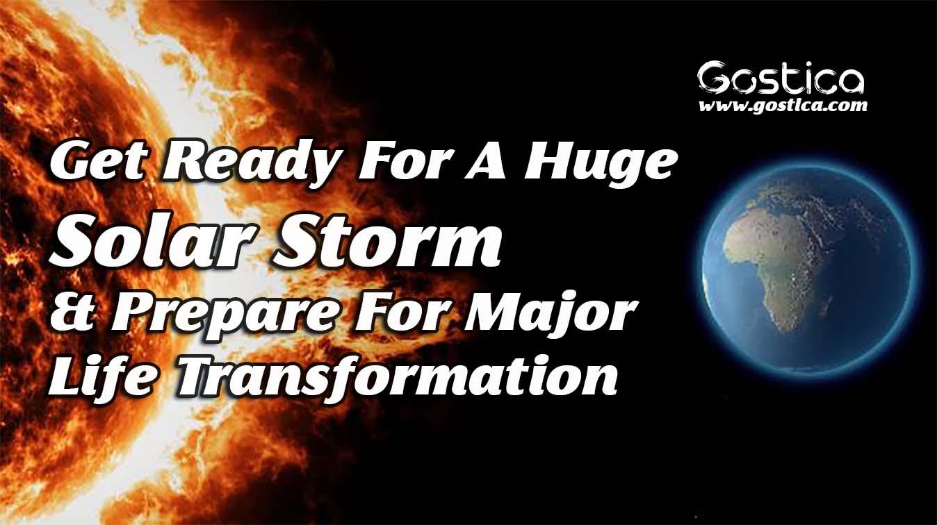 Get-Ready-For-A-Huge-Solar-Storm-Prepare-For-Major-Life-Transformation.jpg