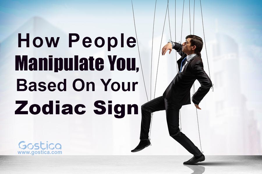 How People Manipulate You, Based On Your Zodiac Sign • GOSTICA