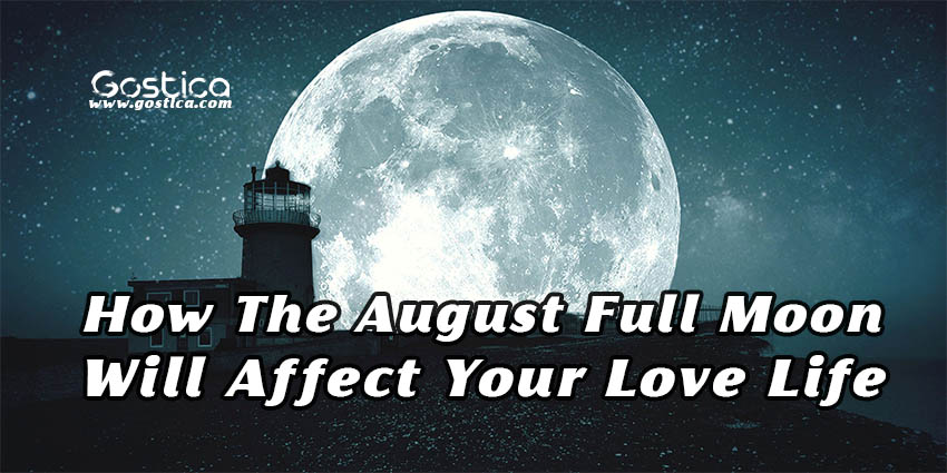 How-The-August-Full-Moon-Will-Affect-Your-Love-Life.jpg