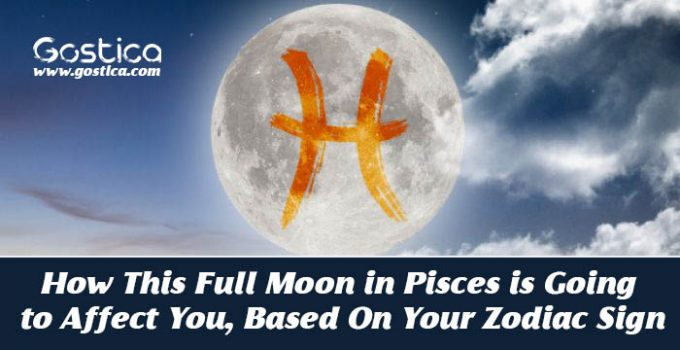 How-This-Full-Moon-in-Pisces-is-Going-to-Affect-You-Based-On-Your-Zodiac-Sign.jpg