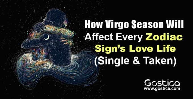 How-Virgo-Season-Will-Affect-Every-Zodiac-Sign's-Love-Life-Single-Taken.jpg