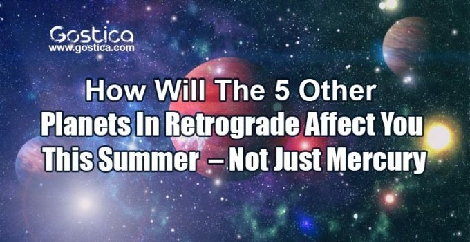 How-Will-The-5-Other-Planets-In-Retrograde-Affect-You-This-Summer-–-Not-Just-Mercury.jpg