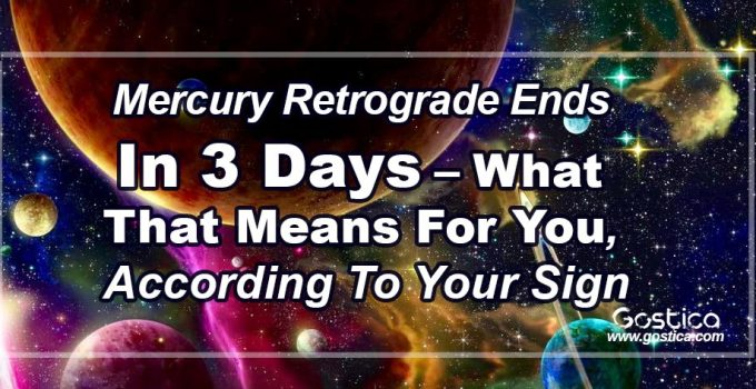 Mercury-Retrograde-Ends-In-3-Days-–-What-That-Means-For-You-According-To-Your-Sign.jpg