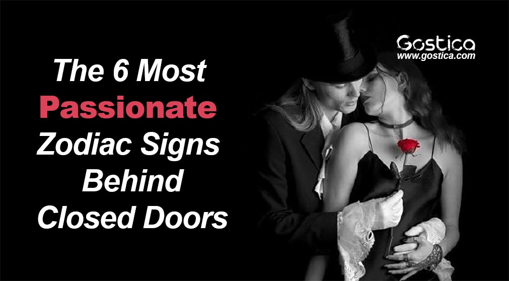 The-6-Most-Passionate-Zodiac-Signs-–-Behind-Closed-Doors.jpg