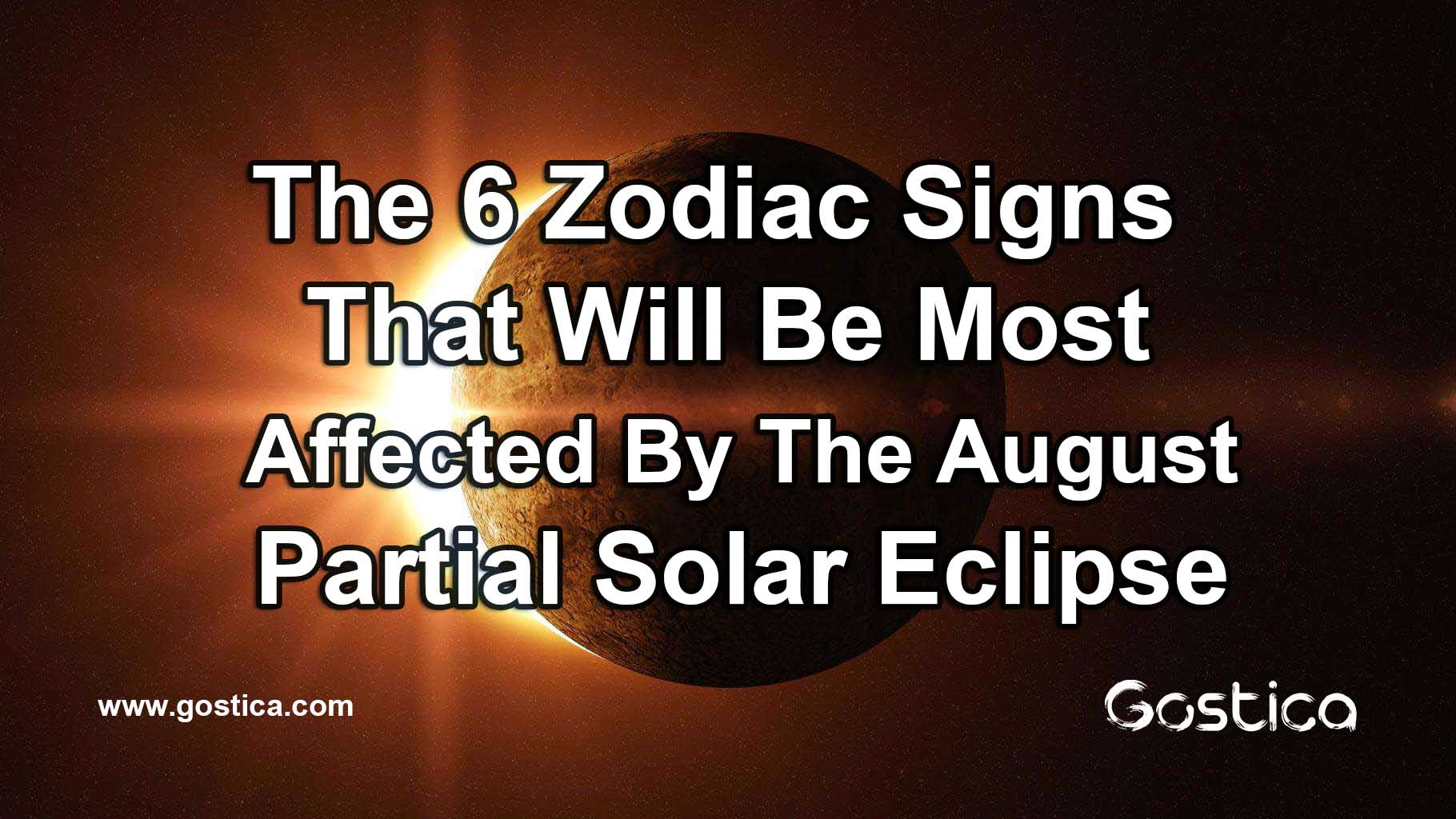 The-6-Zodiac-Signs-That-Will-Be-Most-Affected-By-The-August-Partial-Solar-Eclipse.jpg