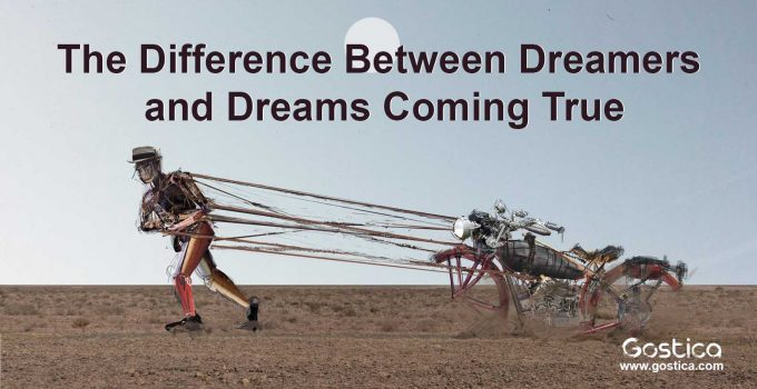 The-Difference-Between-Dreamers-and-Dreams-Coming-True.jpg