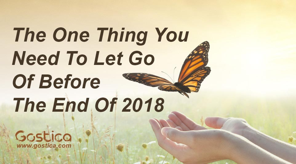 The-One-Thing-You-Need-To-Let-Go-Of-Before-The-End-Of-2018.jpg