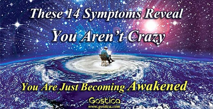 These-14-Symptoms-Reveal-You-Aren't-Crazy-You-Are-Just-Becoming-Awakened.jpg