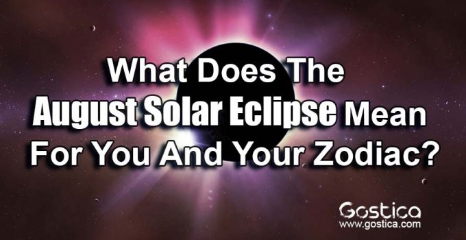 What-Does-The-August-Solar-Eclipse-Mean-For-You-And-Your-Zodiac.jpg