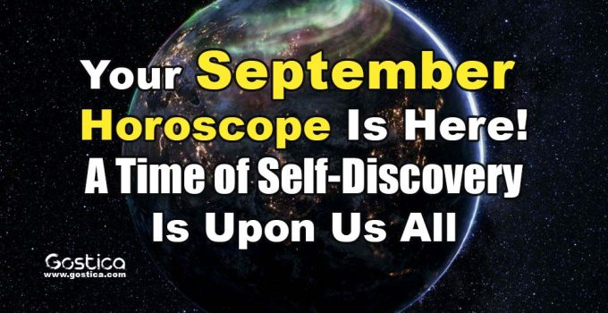 Your-September-Horoscope-Is-Here-A-Time-of-Self-Discovery-Is-Upon-Us-All.jpg