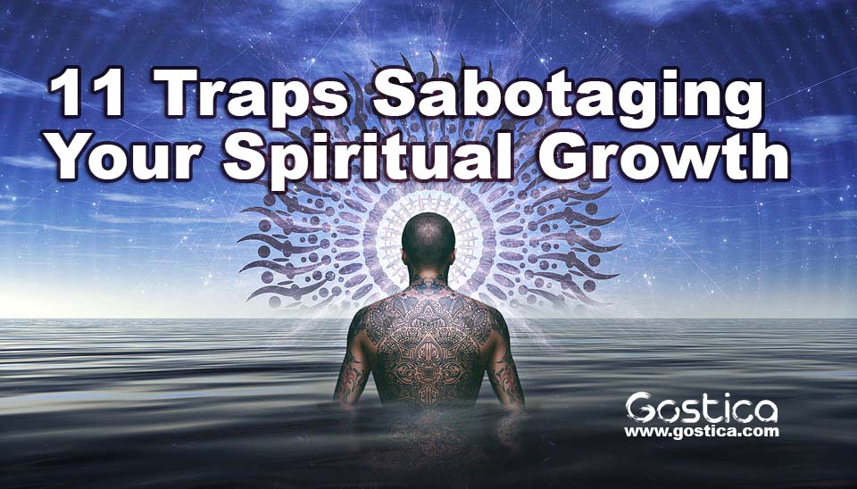 11 Traps Sabotaging Your Spiritual Growth 1