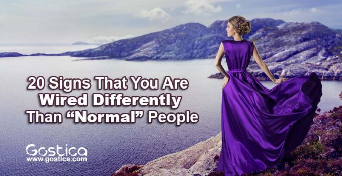 "20-Signs-That-You-Are-Wired-Differently-Than-""Normal""-People.jpg"