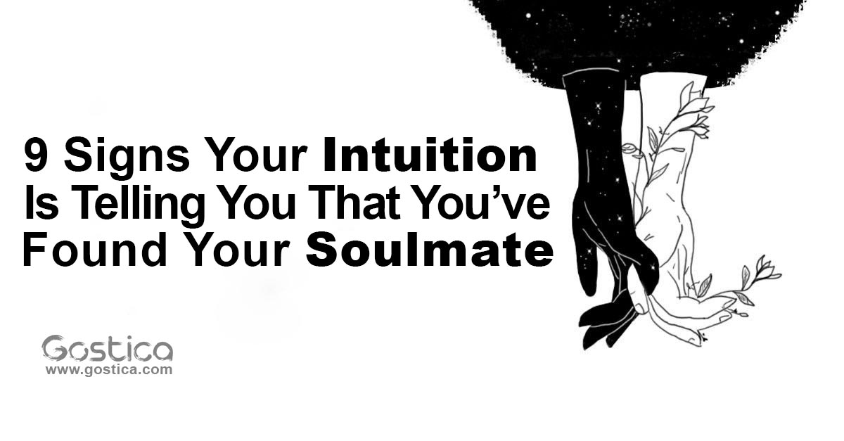 9 Signs Your Intuition Is Telling You That You've Found Your Soulmate 1