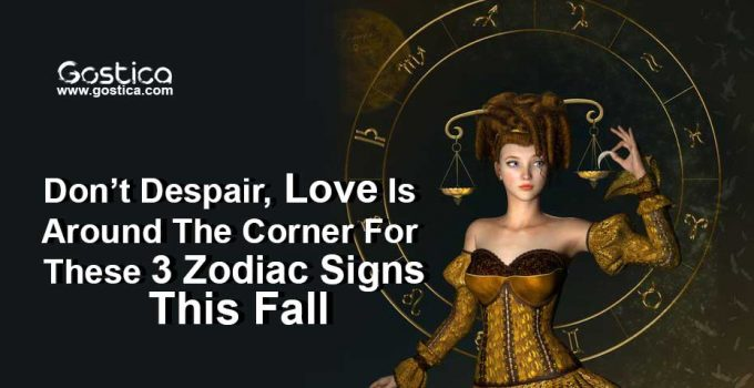 Don't-Despair-Love-Is-Around-The-Corner-For-These-3-Zodiac-Signs-This-Fall.jpg