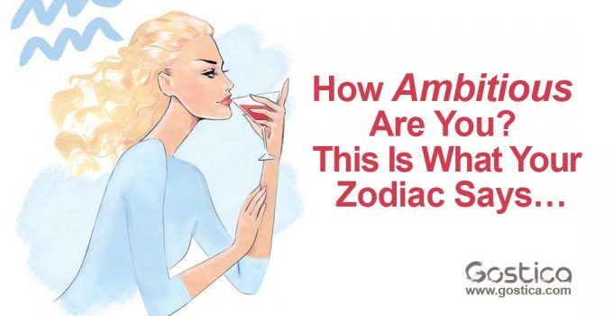 How-Ambitious-Are-You-This-Is-What-Your-Zodiac-Says….jpg
