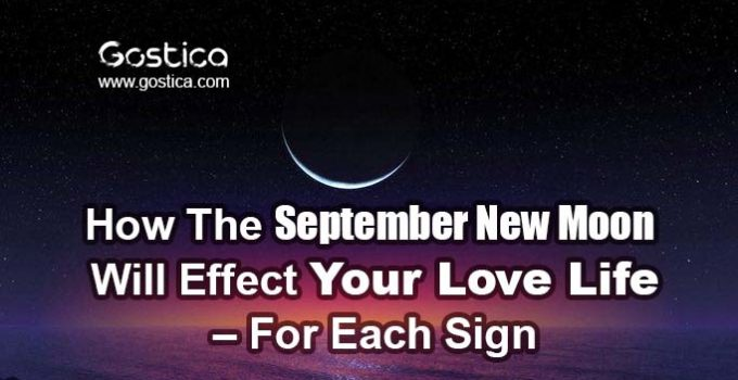 How-The-September-New-Moon-Will-Effect-Your-Love-Life-–-For-Each-Sign.jpg