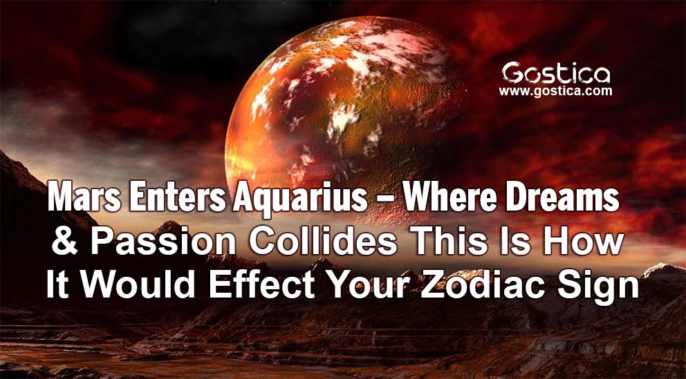 Mars-Enters-Aquarius-–-Where-Dreams-Passion-Collides-This-Is-How-It-Would-Effect-Your-Zodiac-Sign.jpg