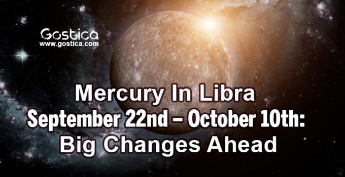 Mercury-In-Libra-September-22nd-–-October-10th-Big-Changes-Ahead.jpg