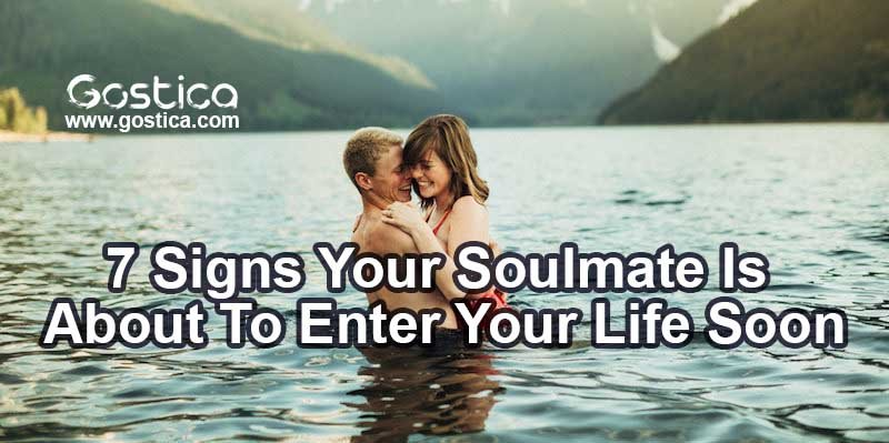 7 Signs Your Soulmate Is About To Enter Your Life Soon 1