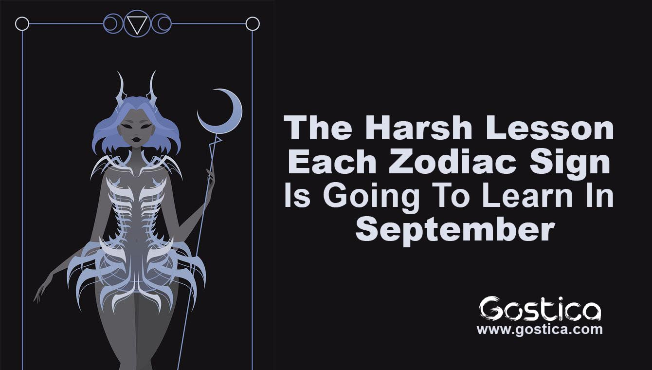 The-Harsh-Lesson-Each-Zodiac-Sign-Is-Going-To-Learn-In-September.jpg