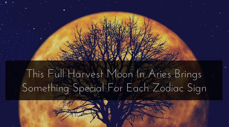 This Full Harvest Moon In Aries Brings Something Special For Each Zodiac Sign