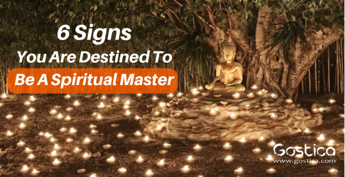 6 Signs You Are Destined To Be A Spiritual Master 3