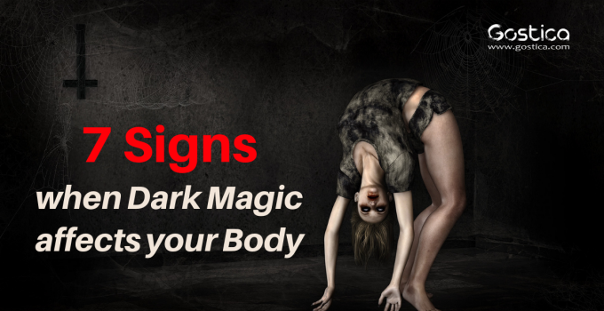 7 Signs when Dark Magic affects your Body 34