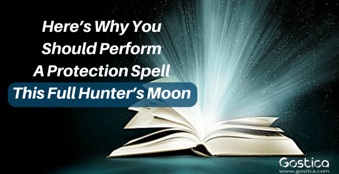 Here's Why You Should Perform A Protection Spell This Full Hunter's Moon 15