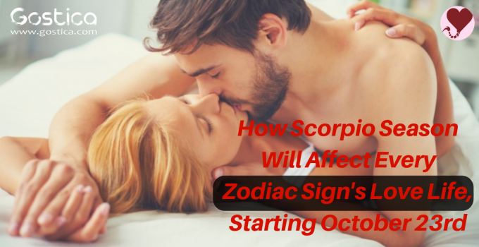 How Scorpio Season Will Affect Every Zodiac Sign's Love Life, Starting October 23rd 25
