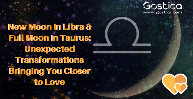 New Moon In Libra & Full Moon In Taurus: Unexpected Transformations Bringing You Closer to Love 12