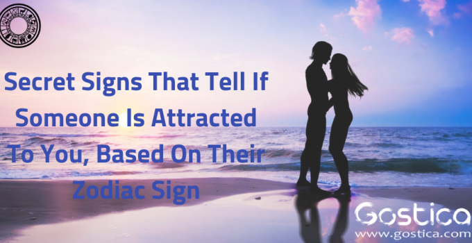 Secret Signs That Tell If Someone Is Attracted To You, Based On Their Zodiac Sign 4