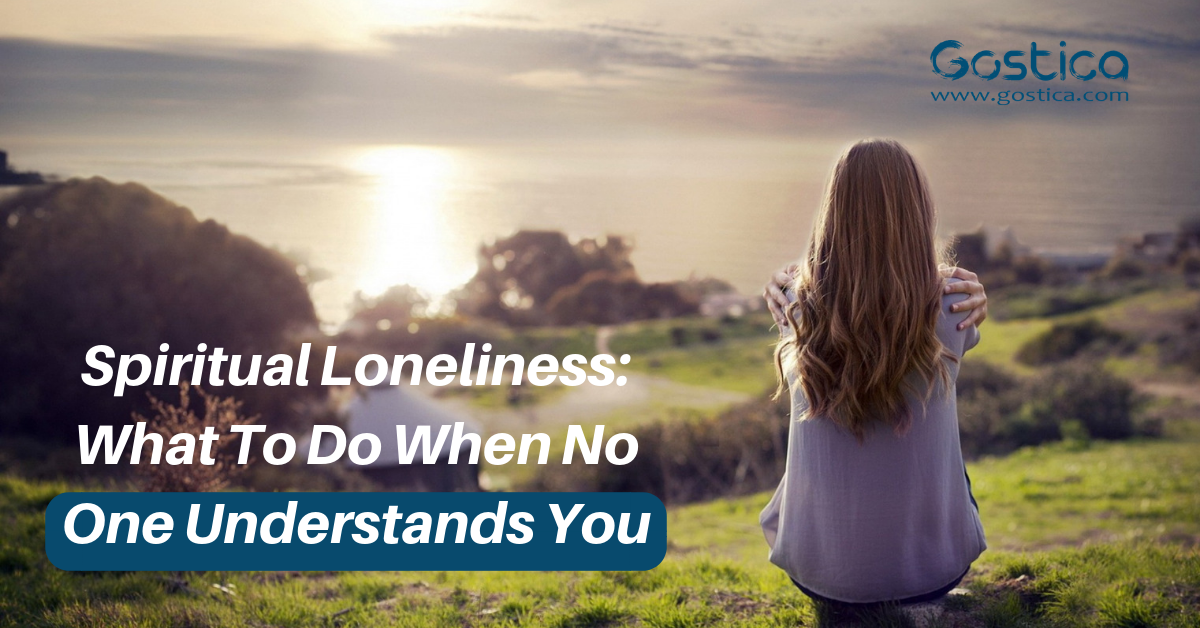 Spiritual Loneliness: What To Do When No One Understands You 1