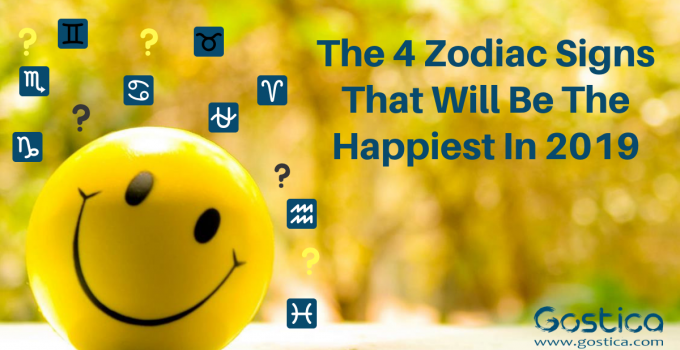The 4 Zodiac Signs That Will Be The Happiest In 2019 27