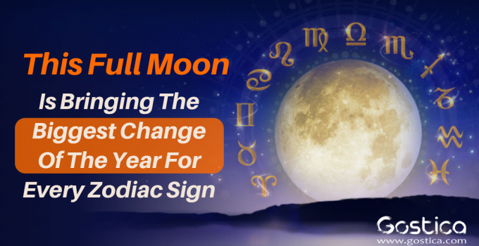 This Full Moon Is Bringing The Biggest Change Of The Year For Every Zodiac Sign